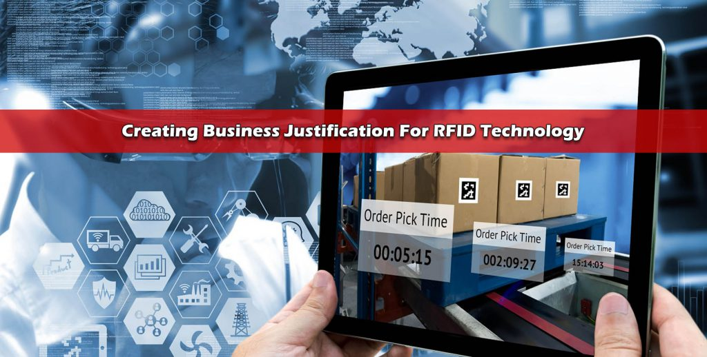 Creating Business Justification For RFID Technology